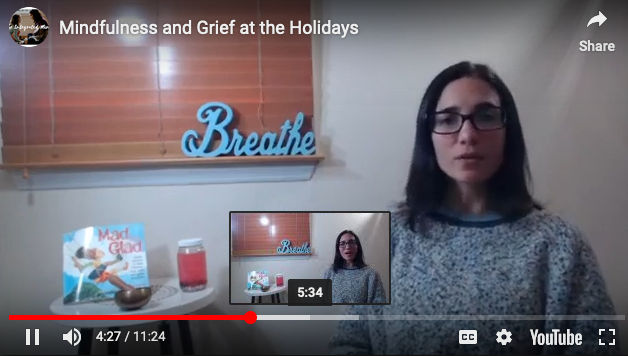 Mindfulness and Grief at the Holidays